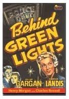 Behind Green Lights
