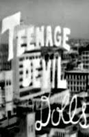 Teenage Devil Dolls