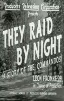 They Raid By Night